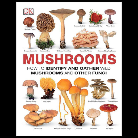 Mushrooms: How to Identify and Gather Wild Mushrooms and Other Fungi-Books-Penguin Random House-PaxtonGate