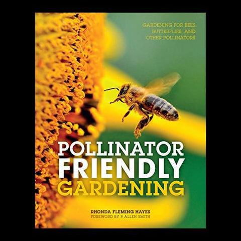 Pollinator Friendly Gardening-Books-Microcosm Publishing-PaxtonGate