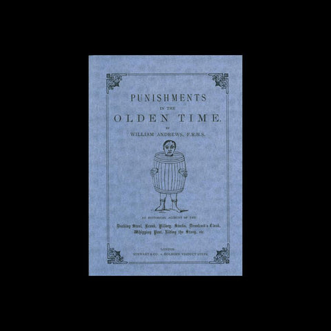 Punishments in the Olden Time-Books-Pryor Publications-PaxtonGate