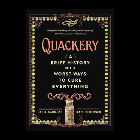 Quackery: A Brief History of the Worst Ways to Cure Everything-Books-Workman Publishing Co.-PaxtonGate
