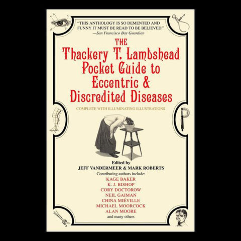 The Thackery T. Lambshead Pocket Guide to Eccentric & Discredited Diseases-Books-Penguin Random House-PaxtonGate