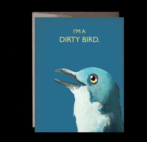 I'm a Dirty Bird-Cards-The Mincing Mockinbird-PaxtonGate
