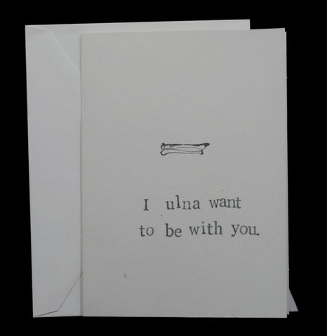 I Ulna Want To Be With You - PaxtonGate