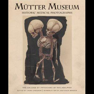 Mutter Museum: Historical Medical Photographs - PaxtonGate