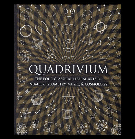 Quadrivium: The Four Classical Liberal Arts of Number, Geometry, Music, & Cosmology-Books-Macmillan-PaxtonGate