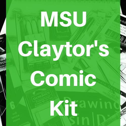 Michigan State University MSU Comics Kit Course Pack Ryan Claytor - Odd Nodd Art Supply