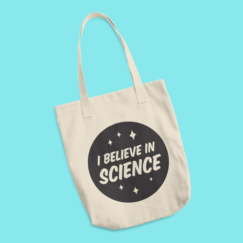 I Believe in Science Cotton Tote Bag