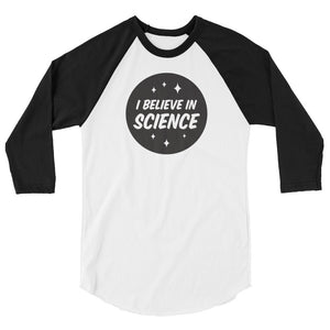I Believe in Science Raglan Baseball Unisex Shirt