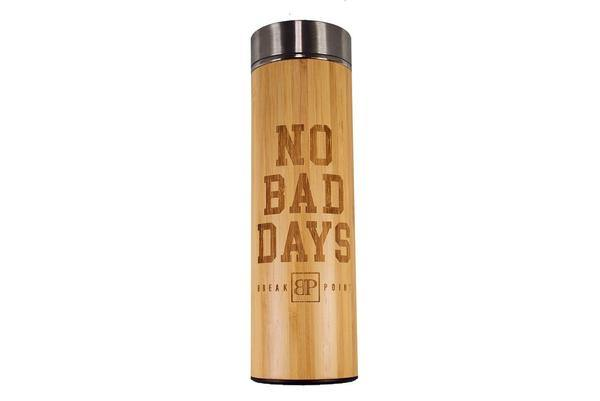 Break Point No Bad Days Bamboo Water Bottle - mmafightshop.ae