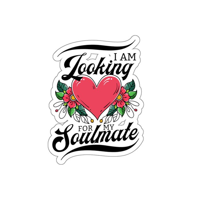 Looking For My Soulmate - Wild Heart Sticker