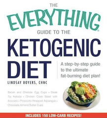 The Everything Guide To The Ketogenic Diet by Lindsay Boyers