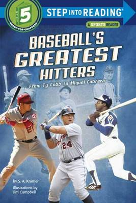 Baseball's Greatest Hitters: From Ty Cobb to Miguel Cabrera (Step into Reading)