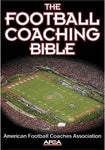 The Football Coaching Bible (The Coaching Bible Series)
