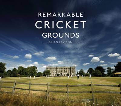 Remarkable Cricket Grounds