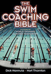 The Swim Coaching Bible, Volume I (The Coaching Bible Series)