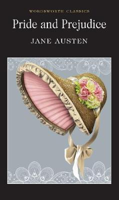 Pride & Prejudice (Wordsworth Classics)
