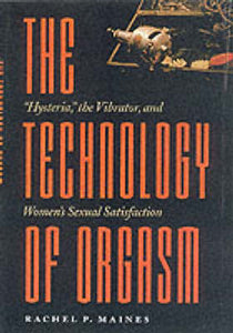 The Technology of Orgasm