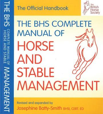 The BHS Complete Manual of Horse and Stable Management