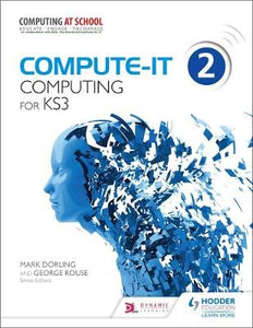 Compute-IT Students Book 2. Computing for KS 3