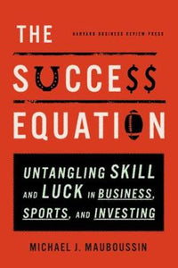The Success Equation