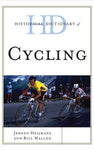 Historical Dictionary of Cycling (Historical Dictionaries of Sports)
