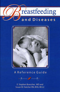 Breastfeeding and Diseases: A Reference Guide