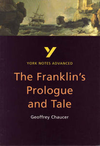 The Franklin's Tale: York Notes Advanced