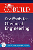 Key Words for Chemical Engineering (Collins Cobuild)