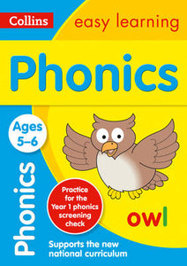 Collins Easy Learning Age 5-7 — Phonics Ages 5-6: New Edition