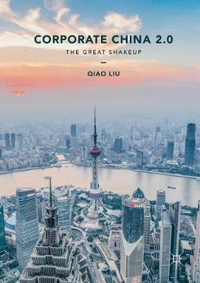 Corporate China 2.0: The Great Shakeup