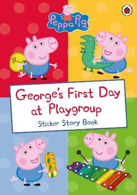 Georges First Day at Playgroup (Sticker Story Book)