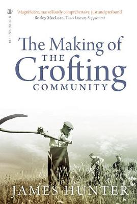 The Making of the Crofting Community