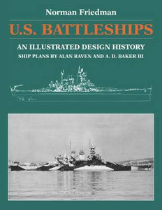 U.S. Battleships: An Illustrated Design History