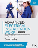 Advanced Electrical Installation Work 2365 Edition: City and Guilds Edition