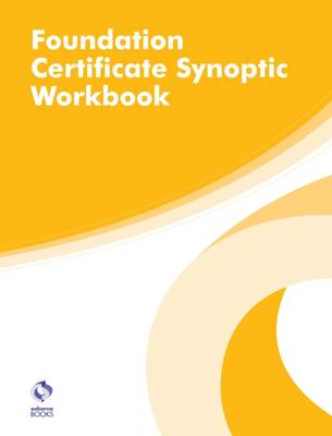 Foundation Certificate Synoptic Workbook (AAT Foundation Certificate in Accounting)