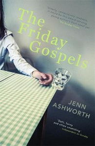 The Friday Gospels