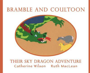 Bramble and Coultoon: Their Sky Dragon Adventure