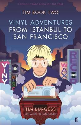 Tim Book Two: Vinyl Adventures from Istanbul to San Francisco