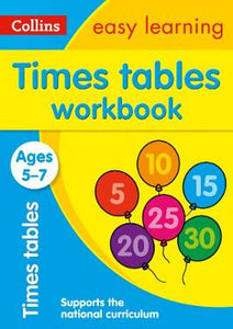 Collins Easy Learning Age 5-7 — Times Tables Workbook Ages 5-7: New Edition