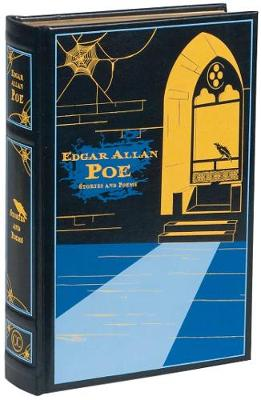 COLLECTED WORKS : EDGAR ALLAN POE STORIES & POEMS : CANTERBURY LEATHER BOUN