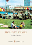 Holiday Camps (Shire Library)