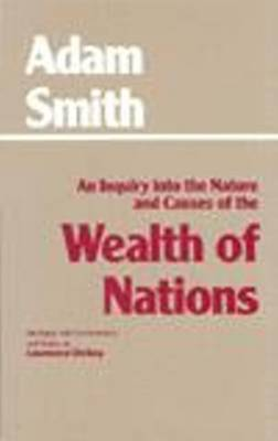 The Wealth of Nations (Hackett Classics)