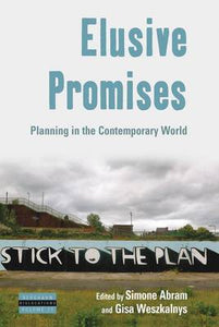 Elusive Promises: Planning in the Contemporary World (Dislocations)