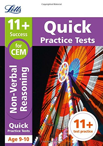 Letts 11+ Success – 11+ Non-Verbal Reasoning Quick Practice Tests: for the CEM tests: Age 9-10
