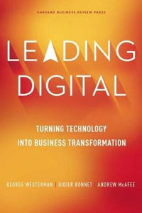Leading Digital Turning Technology into Business Transformation