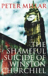 The Shameful Suicide of Winston Churchill