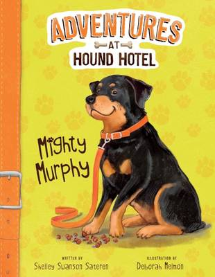 Mighty Murphy (Adventures at Hound Hotel: Adventures at Hound Hotel)