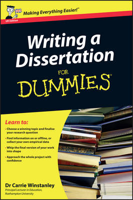 Writing a Dissertation For Dummies - UK Edition