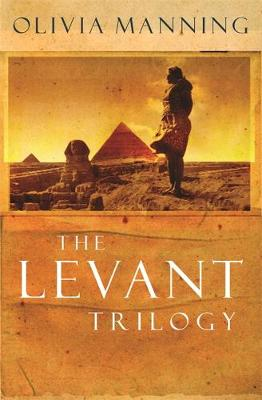 The Levant Trilogy: 'Fantastically tart and readable' Sarah Waters