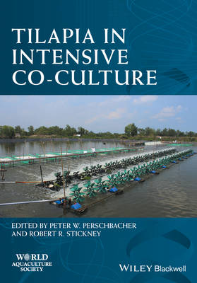 Tilapia in Intensive Co-culture (World Aquaculture Society Book series)